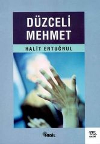 Halit Ertuğrul - Düzceli Mehmet